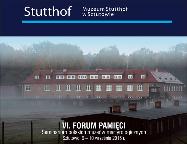 VI forum pamięci w Sztutowie